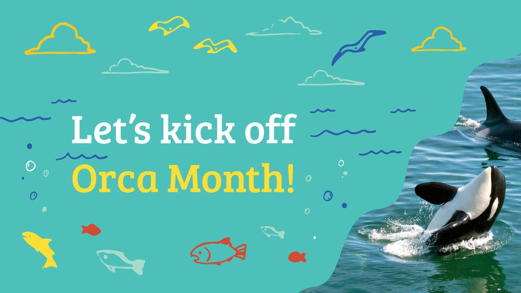 Orca Event Kick-Off